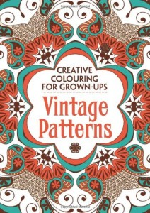 Vintage Patterns- Creative Colouring for Grown-Ups